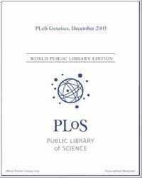 Plos : Genetics, December 2005 Volume 1 by Barsh, Gregory, S.