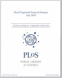Plos : Neglected Tropical Diseases, July... Volume 4 by Check, Erica