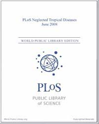 Plos : Neglected Tropical Diseases, June... Volume 2 by Check, Erica