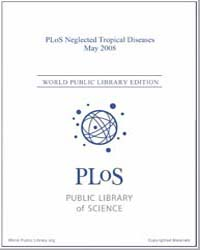 Plos : Neglected Tropical Diseases, May ... Volume 2 by Check, Erica