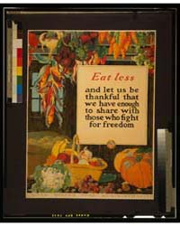 Eat Less, and Let US Be Thankful That We... by Hendee, A.
