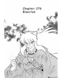 Inuyasha 276 : Bisected Volume Vol. 276 by Takahashi, Rumiko