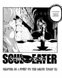 Soul Eater 21 : Fight to the Death - Par... Volume No. 21 by Ookubo, Atsushi