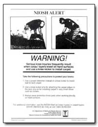 Niosh Alert : Warning! Serious Knee Injr... by Department of Health and Human Services