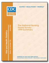 The National Nursing Home Survey : 1999 ... by Hunter, Edward L.