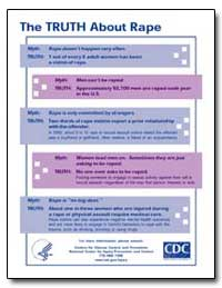 The Truth about Rape by Centers for Disease Control and Prevention