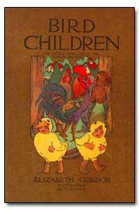 Bird Children by Gordon, Elizabeth