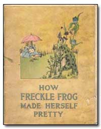 Freckle Frog by Herr, Charlotte B.