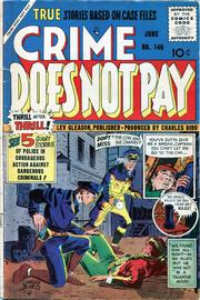 Crime Does Not Pay 146 by Lev Gleason Comics / Comics House Publications