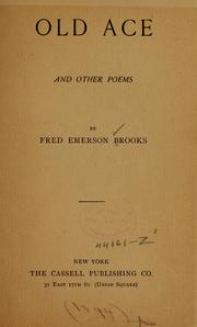 Old Ace, and Other Poems by Brooks, Fred Emerson, 1850-1923
