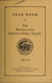 Yearbook of the Pennsylvania Horticultur... Volume Vol. 1925 by Pennsylvania Horticultural Society
