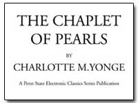The Chaplet of Pearls by Yonge, Charlotte Mary