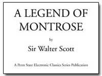 A Legend of Montrose by Scott, Sir Walter