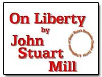 On Liberty by Mill, John Stuart