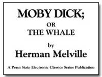 Moby Dick; Or the Whale by Melville, Herman