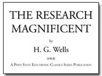 The Research Magnificent by Wells, H. G.