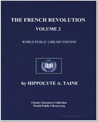 The French Revolution, Volume 2 by Taine, Hippolyte A.