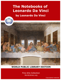 The Notebooks of Leonardo Da Vinci by Vinci, Leonardo Da