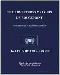 The Adventures of Louis de Rougemont, As... by De Rougemont, Louis
