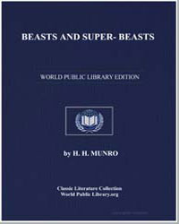 Beasts and Super-Beasts by Saki