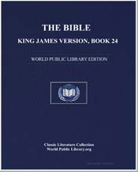 The Bible, King James Version, Book 24 :... by