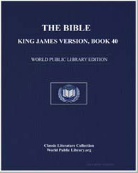 The Bible, King James Version, Book 40 :... by