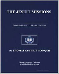 The Jesuit Missions : A Chronicle of the... by Marquis, Thomas Guthrie