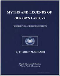 Myths and Legends of Our Own Land (As to... by Skinner, Charles M. (Charles Montgomery)