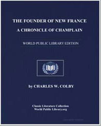 The Founder of New France : A Chronicle ... by Col, Charles W.