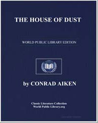 The House of Dust: A Symphony by Aiken, Conrad