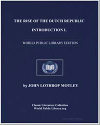 The Rise of the Dutch Republic, Introduc... by Motley, John Lothrop