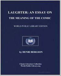 Laughter : An Essay on the Meaning of th... by Bergson, Henri