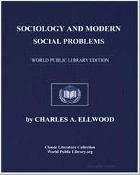 Sociology and Modern Social Problems by Ellwood, Charles Abram