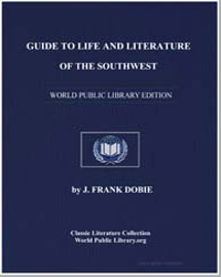Guide to Life and Literature of the Sout... by Dobie, J. Frank