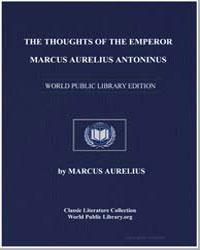The Thoughts of the Emperor M. Aurelius ... by Aurelius, Marcus