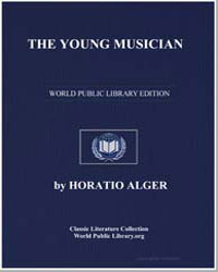 The Young Musician or Fighting His Way by Alger, Horatio, Jr.