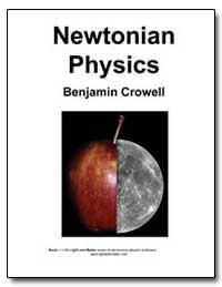 Newtonian Physics by Crowell, Benjamin