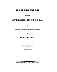 Handlingar Rörande Sverges Historia Ur U... by Project Runeberg