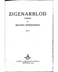 Zigenarblod by Bråkenhielm, Malvina