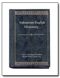 Indonesian to English Dictionary by World Public Library