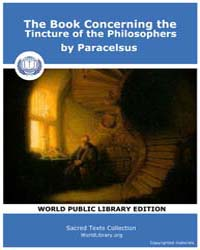 The Book Concerning the Tincture of the ... by Paracelsus