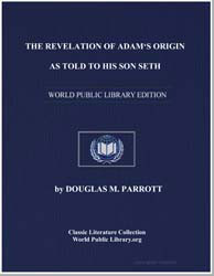 The Revelation of Adams Origin as Told t... by Parrott, Douglas M.