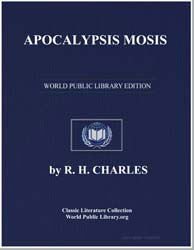 Apocalypsis Mosis from the Apocrypha and... by Charles, Robert Henry