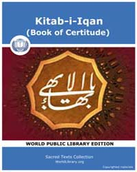 Kitab-i-iqan Book of Certitude by Classic Sacred Texts