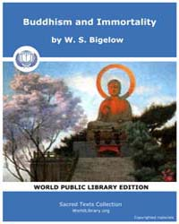 Buddhism and Immortality by Bigelow, W. S.