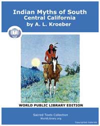 Indian Mythe of South Central California... by Kroeber, A. L.