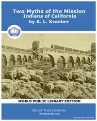 Two Myths of the Mission Indians of Cali... Volume Vol. XIX by Kroeber, A. L.