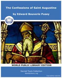 The Confessions of Saint Augustine by Edward Bouverie Pusey