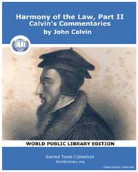 Harmony of the Law, Part Ii, Calvin's Co... Volume Vol. II by John Calvin