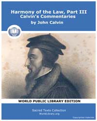 Harmony of the Law, Part Iii, Calvin's C... Volume Vol. III by John Calvin